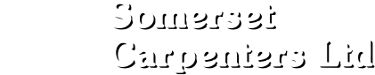Somerset Carpenters Ltd